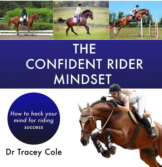 Unlock your true riding ability with Confident to the Core Rider Confidence training from Dr Tracey Cole